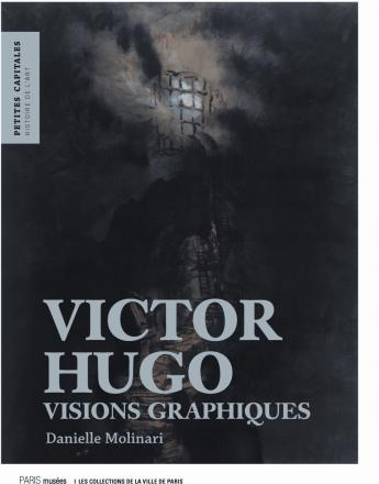 """couverture ouvrage """"Victor Hugo visions graphique"""""""